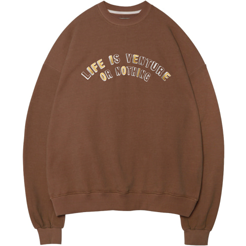 M#1386 life is venture sweatshirt (brown)